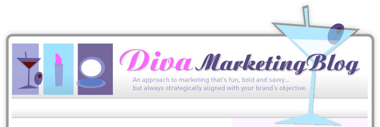 Diva Marketing Blog: A fun, bold, savvy approach to marketing